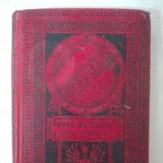 Libros antiguos: EL AMOR MATERNAL DE LOS ANIMALES MENAULT 1885 ILUSTRADO. Lote 60074651