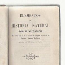 Libros antiguos: NUMULITE L0367 ELEMENTOS DE HISTORIA NATURAL D.M. RAMOS 1859. Lote 60293307