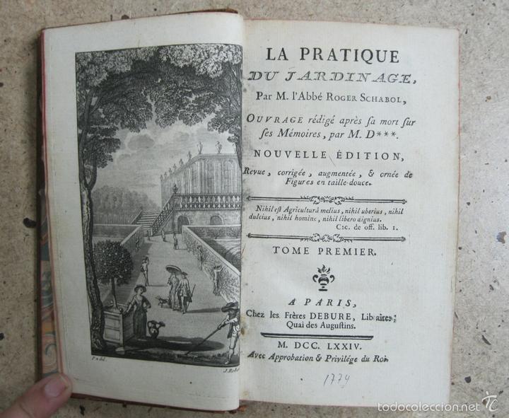 LA PRACTIQUE DU JARDINAGE.1774.ROGER SCHABOL. CON DIEZ GRABADOS (Libros Antiguos, Raros y Curiosos - Ciencias, Manuales y Oficios - Biología y Botánica)