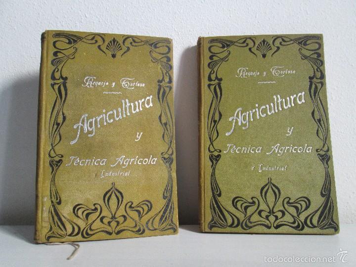 AGRICULTURA Y TECNICA AGRICOLA INDUSTRIAL. PRIMERA Y SEGUNDA PARTE. REQUEJO Y TORTOSA. (Libros Antiguos, Raros y Curiosos - Ciencias, Manuales y Oficios - Bilogía y Botánica)
