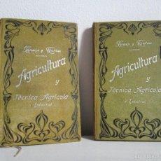Libros antiguos: AGRICULTURA Y TECNICA AGRICOLA INDUSTRIAL. PRIMERA Y SEGUNDA PARTE. REQUEJO Y TORTOSA.. Lote 61012467