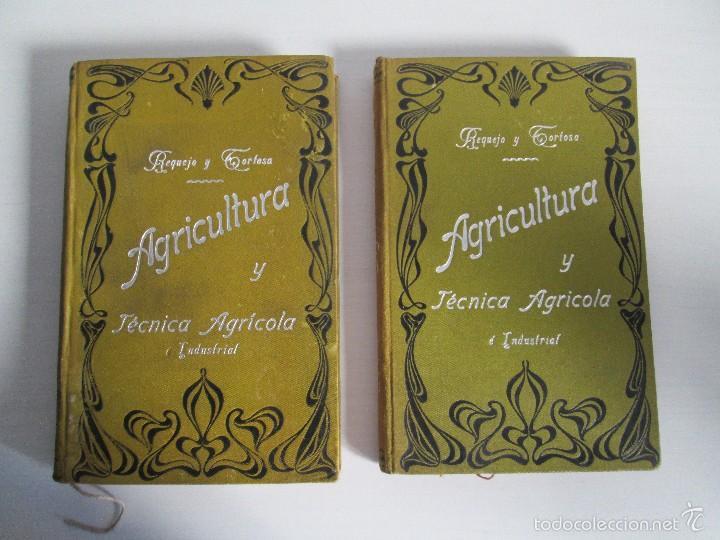 Libros antiguos: AGRICULTURA Y TECNICA AGRICOLA INDUSTRIAL. PRIMERA Y SEGUNDA PARTE. REQUEJO Y TORTOSA. - Foto 2 - 61012467