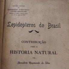 Libros antiguos: LEPIDOPTEROS DO BRASIL. HISTORIA NATURAL. BENEDICTO SILVA. MARIPOSAS. CROMOLITOGRAFÍAS GOFFART 1907. Lote 61383803