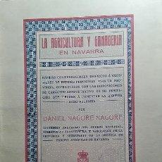 Libros antiguos: LA AGRICULTURA Y GANADERIA EN NAVARRA POR DANIEL NAGORE NAGORE . Lote 62510376