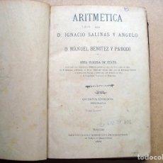 Libros antiguos: ANTIGUO LIBRO MATEMATICAS DE 1904 - IGNACIO SALINAS Y MANUEL BENITEZ - IMPRESO EN TOLEDO. Lote 62521000