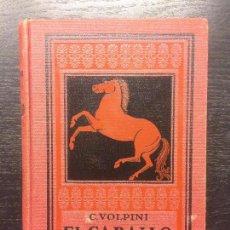 Libros antiguos: EL CABALLO, CARLOS VOLPINI. Lote 62618448