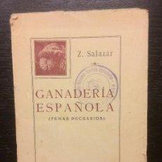 Libros antiguos: GANADERIA ESPAÑOLA, ZACARIAS SALAZAR. Lote 62664084