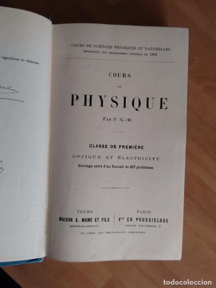 Libros antiguos: COURS DE PHYSIQUE. CLASSE DE PREMIÉRE. (FÍSICA ÓPTICA Y ELECTRICIDAD AÑO 1902 TEXTO EN FRANCÉS) - Foto 2 - 62990772