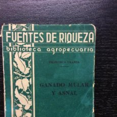 Libros antiguos: GANADO MULAR Y ASNAL, FRANCISCO URANGA. Lote 63131068