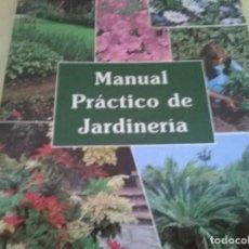 Libros antiguos: MANUAL PRACTICO DE JARDINERIA. Lote 63317924