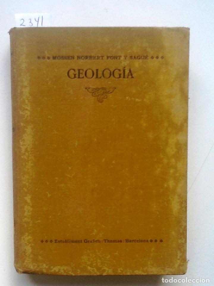 CURS DE GEOLOGIA 1905 NORBERT FONT Y SAGUE DINAMICA Y ESTRATIGRAFICA APLICADA A CATALUNYA (Libros Antiguos, Raros y Curiosos - Ciencias, Manuales y Oficios - Paleontología y Geología)