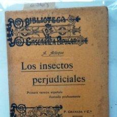 Libros antiguos: LOS INSECTOS PERJUDICIALES. A. ACLOQUE . Lote 63525280