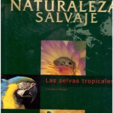 Libros antiguos: NATURALEZA SALVAJE . Lote 63564076