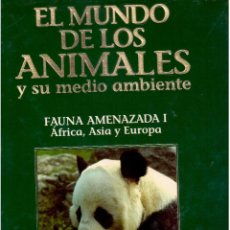 Libros antiguos: EL MUNDO DE LOS ANIMALES TOMO VI FAUNA AMENAZADA AFRICA ASIA EUROPA. Lote 63795127