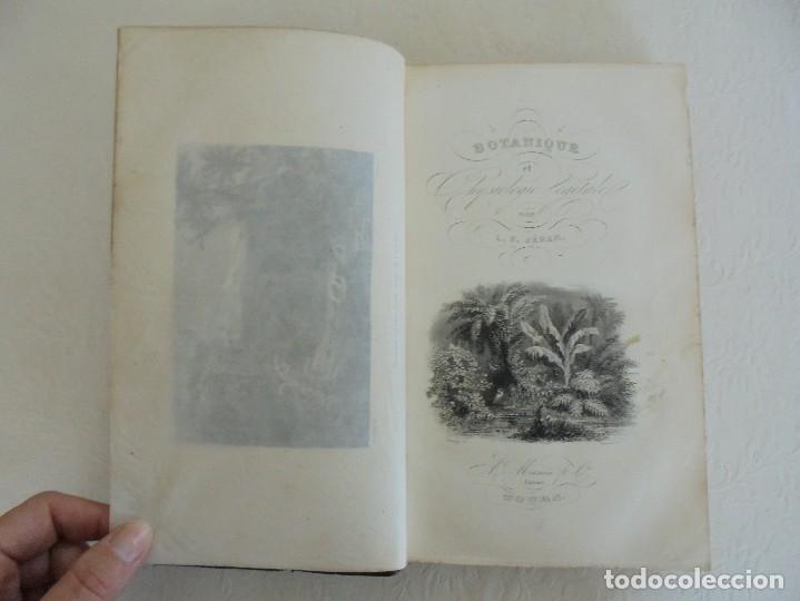 Libros antiguos: BOTANIQUE ET PHYSIOLOGIE VEGETALE. L.F. JEHAN. MANE ET 1847. VER FOTOGRAFIAS ADJUNTAS. - Foto 14 - 64168795