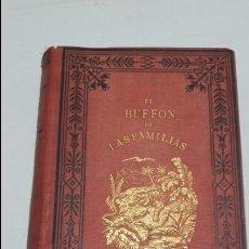 Libros antiguos: EL BUFFON DE LAS FAMILIAS.. Lote 60608815