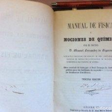 Libros antiguos: MANUAL DE FÍSICA Y NOCIONES DE QUIMICA. D. MANUEL FERNÁNDEZ DE FIGARES. Lote 64248203