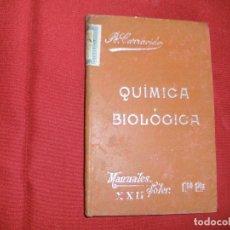 Libros antiguos: Nº 22 - MANUALES SOLER - COMPENDIO QUIMICA BIOLOGICA - JOSE R. CARRACIDO - AÑOS 20. Lote 64453167