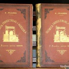 Libros antiguos: 8140 - QUÍMICA (INDUSTRIAL Y AGRÍCOLA). TOMOS I Y II(VER DESCRIP). EDIT. J. NACENTE. S/F.. Lote 64656627