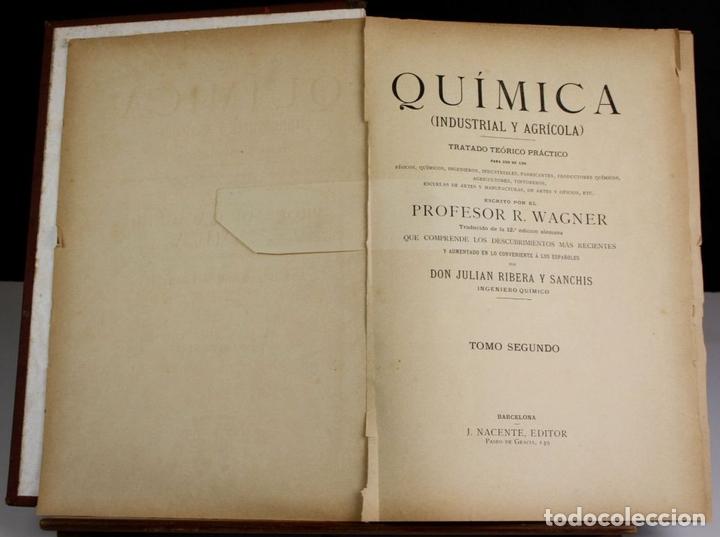 Libros antiguos: 8140 - QUÍMICA (INDUSTRIAL Y AGRÍCOLA). TOMOS I Y II(VER DESCRIP). EDIT. J. NACENTE. S/F. - Foto 2 - 64656627