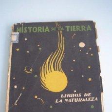 Libros antiguos: HISTORIA DE LA TIERRA- LIBROS DE LA NATURALEZA - JUAN DANTÍN CERECEDA - ESPASA-CALPE 1931. Lote 64988151