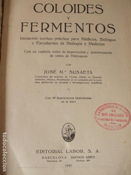 Libros antiguos: COLOIDES Y FERMENTOS - J.M. SUSAETA - Foto 2 - 65061963