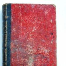 Libros antiguos: ELEMENTOS DE FÍSICA ESPEREMIENTAL – D. VICENTE RUBIO Y DIAZ – CADIZ AÑO 1882. Lote 65074651