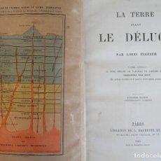 Libros antiguos: RARO LIBRO: LA TERRE AVANT LE DÉLUGE, LA TIERRA ANTES DEL DILUVIO - LOUIS FIGUIER 1864 PARIS. Lote 66752830