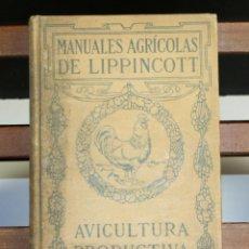 Libros antiguos: 8236 - AVICULTURA PRODUCTIVA. HARRY R. LEWIS. EDIT. J. B. LIPPINCOTT COMPANY. S/F.. Lote 68239769