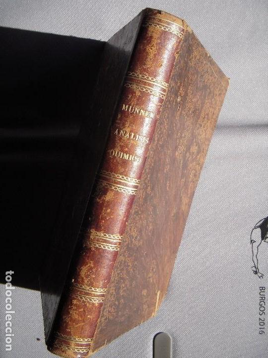 ANALISIS QUIMICO DE APLICACION A LAS CIENCIAS MEDICAS - VICENTE MUNNER Y VALLS - BARCELONA, 1873 (Libros Antiguos, Raros y Curiosos - Ciencias, Manuales y Oficios - Física, Química y Matemáticas)