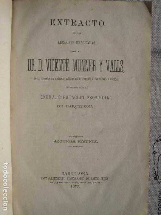 Libros antiguos: ANALISIS QUIMICO DE APLICACION A LAS CIENCIAS MEDICAS - VICENTE MUNNER Y VALLS - BARCELONA, 1873 - Foto 3 - 68909297