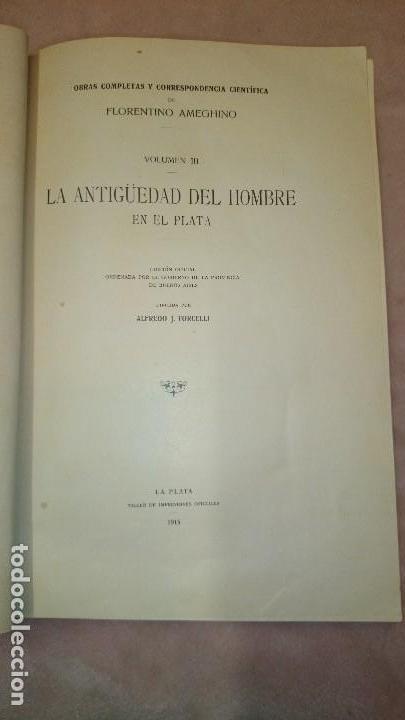 LA ANTIGUEDAD DEL HOMBRE EN LA PLATA,FLORENTINO AMEGHINO (Libros Antiguos, Raros y Curiosos - Ciencias, Manuales y Oficios - Paleontología y Geología)