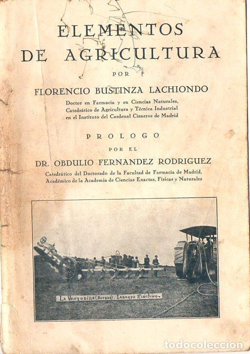 BUSTINZA LACHIONDO : ELEMENTOS DE AGRICULTURA (1933) (Libros Antiguos, Raros y Curiosos - Ciencias, Manuales y Oficios - Bilogía y Botánica)