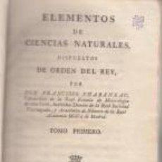 Libros antiguos: ELEMENTOS DE CIENCIAS NATURALES CHABANEAU 1790 MADRID VIUDA IBARRA FÍSICA TOMO I GRABADOS. Lote 70423053