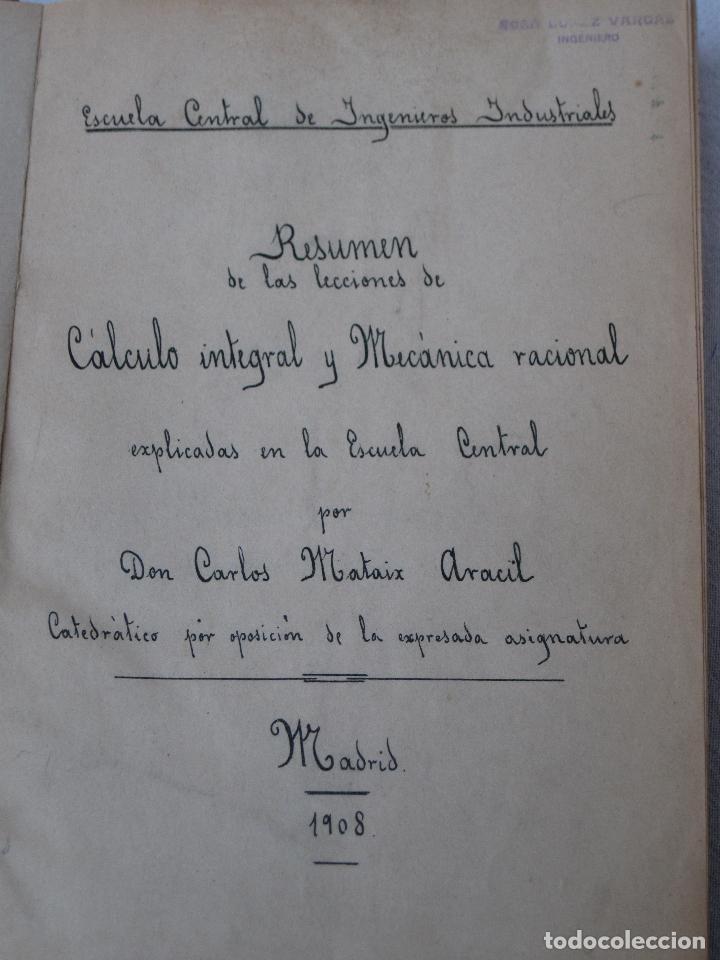 Libros antiguos: CALCULO INTEGRAL Y MECANICA RACIONAL : TOMO II - CARLOS MATAIX - MADRID 1908. - Foto 2 - 71130265