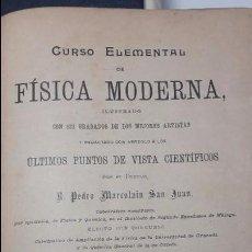 Libros antiguos: ELEMENTOS DE FISICA MODERNA D. PEDRO MARCOLAIN SAN JUAN,FIRMADO.. Lote 71460615
