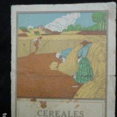 Libros antiguos: LIBRITO CEREALES NORMAS PARA SU RACIONAL ABONADO. AÑO 1926.. Lote 71982299