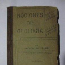 Libros antiguos: NOCIONES DE GEOLOGÍA - CARTILLAS CIENTÍFICAS - ARCHIBALDO GEIKIE - NUEVA YORK 1893. Lote 72022727