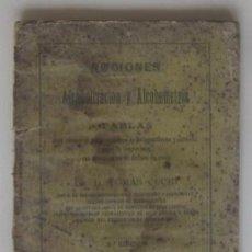 Libros antiguos: NOCIONES DE ALCOHOLIZACION Y ALCOHOMETRIA... - TARRAGONA AÑO 1884. Lote 72765095