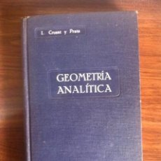 Libros antiguos: CURSO DE AMPLIACIÓN DE MATEMÁTICAS- GEOMETRÍA ANALITICA. Lote 72820875