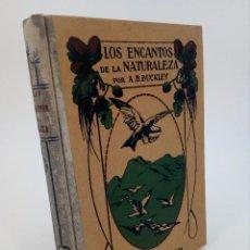 Libros antiguos: LOS ENCANTOS DE LA NATURALEZA. CON 105 GRABADOS (A.B. BUCKLEY) ARALUCE EDITOR, S/F . Lote 73043327
