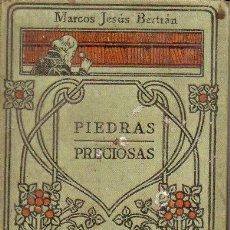 Libros antiguos: BERTRÁN : PIEDRAS PRECIOSAS MANUALES GALLACH Nº 66 (C. 1920). Lote 73487991