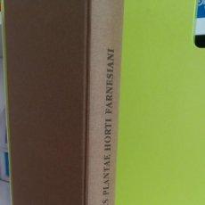 Libros antiguos: RARIORES PLANTAE HORTI FARNESIANI. EDICION FACSIMIL (1625). Lote 73516547