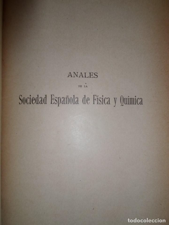 Libros antiguos: ANALES DE LA S.E. DE FISICA Y QUIMICA TOMO XVIII DE 1920- IMPRENTA DE EDUARDO ARIAS- MADRID - Foto 4 - 73549811