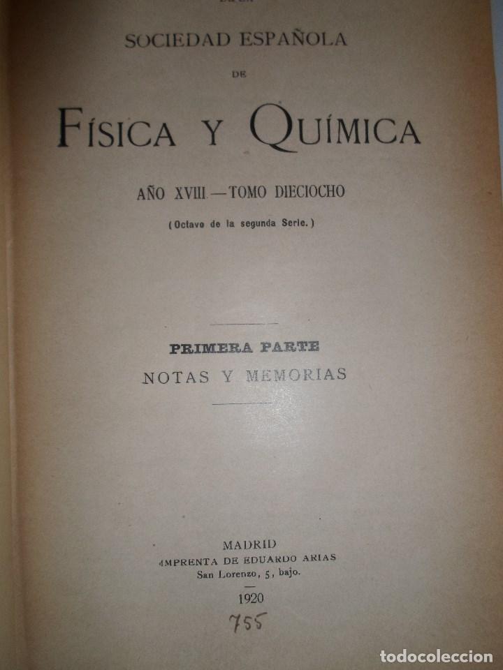 Libros antiguos: ANALES DE LA S.E. DE FISICA Y QUIMICA TOMO XVIII DE 1920- IMPRENTA DE EDUARDO ARIAS- MADRID - Foto 5 - 73549811