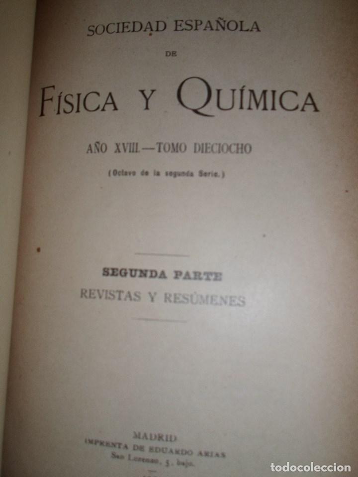 Libros antiguos: ANALES DE LA S.E. DE FISICA Y QUIMICA TOMO XVIII DE 1920- IMPRENTA DE EDUARDO ARIAS- MADRID - Foto 13 - 73549811