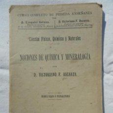 Libros antiguos: LIBRO LIBRITO NOCIONES DE QUÍMICA Y MINERALOGÍA. AÑO 1904.. Lote 73580519
