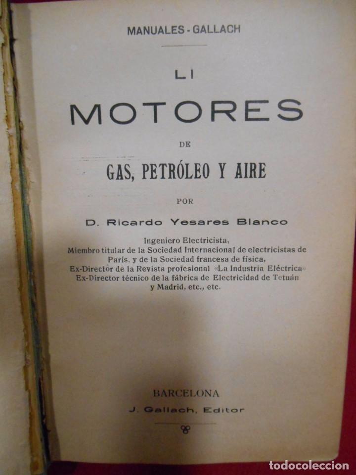 Libros antiguos: RICARDO YESARES. MOTORES DE GAS, PETRÓLEO Y AIRE- MANUAL GALLACH Nº51 - - Foto 2 - 74093379