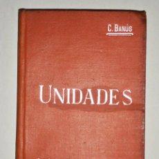 Libros antiguos: MANUALES SOLER UNIDADES. Lote 74199435