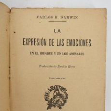 Libros antiguos: LA EXPRESIÓN DE LAS EMOCIONES EN EL HOMBRE Y EN LOS ANIMALES TOMO 2 (CHARLES DARWIN) F. SEMPERE. Lote 176463573